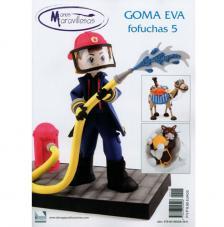 Revista Goma Eva. Fofuchas 5